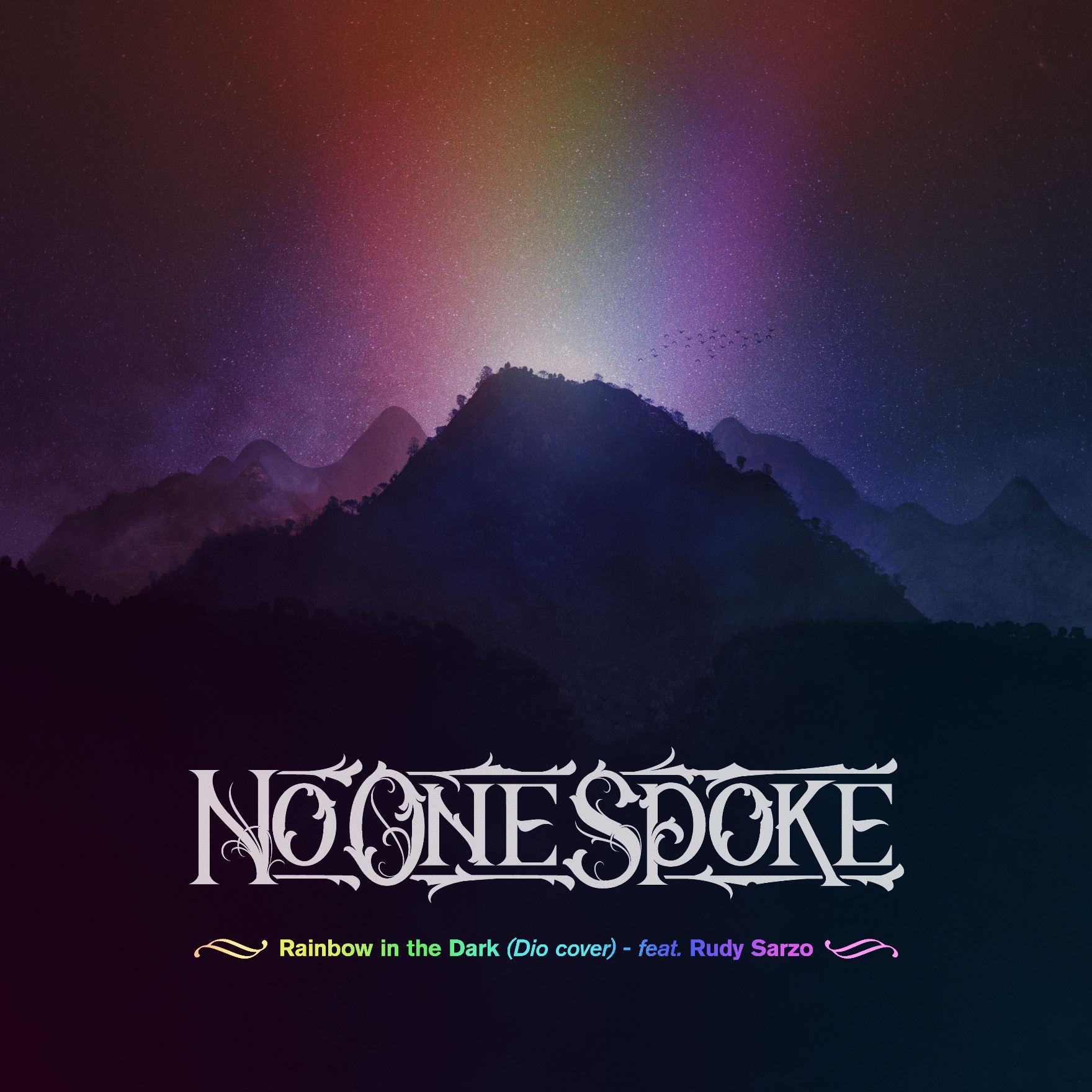 NO ONE SPOKE - Rainbow In The Dark